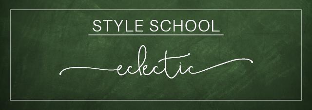 StyleSchool-Eclectic