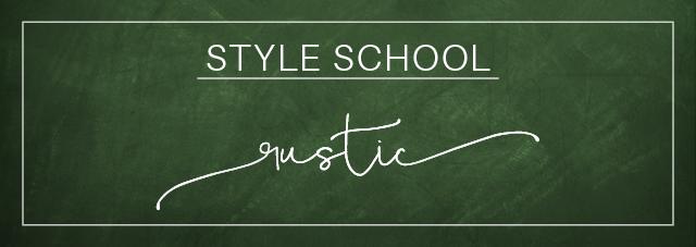 StyleSchool-Rustic