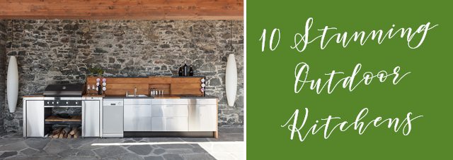 10 Stunning Outdoor Kitchens