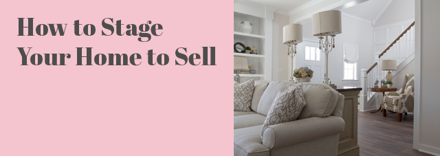 How to Stage Your Home to Sell - MBS Interiors