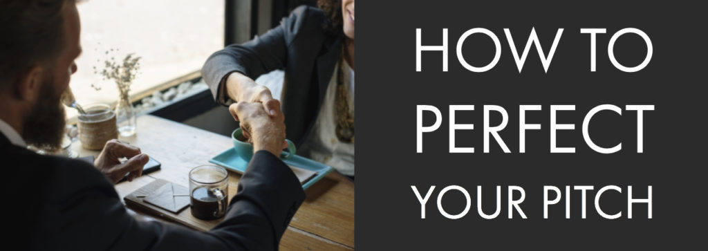 How to Perfect Your Pitch