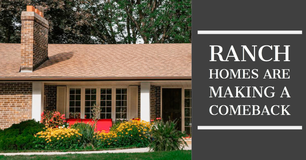 Ranch Homes Are Making a Comeback