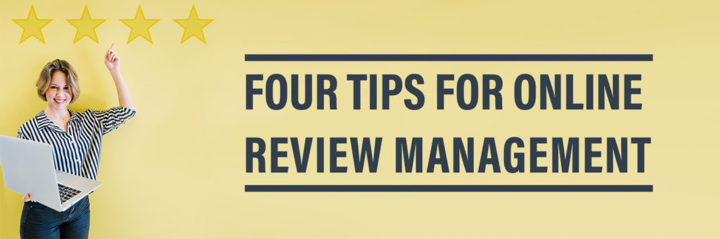 4 Tips for Online Review Management